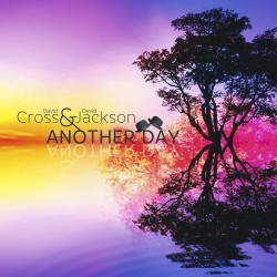 DAVID CROSS/DAVID JACKSON - ANOTHER DAY (CD)