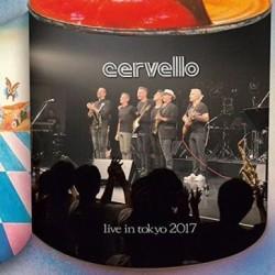 CERVELLO - LIVE IN TOKYO 2017 (CD)