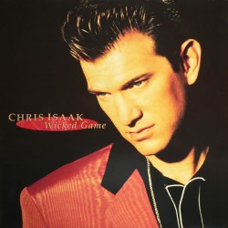 CHRIS ISAAK - WICKED GAME (CD)
