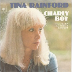 "TINA RAINFORD - CHARLY BOY (7"")"