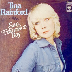 "TINA RAINFORD - SAN FRANCISCO BAY (7"")"