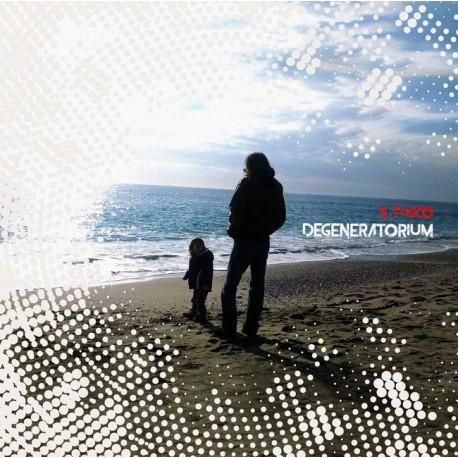 IL TUSCO - DEGENERATORIUM (Vinyl LP)