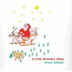 ARTURO STALTERI - A LITTLE CHRISTMAS ALBUM (CD)