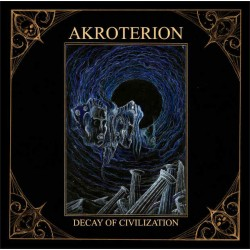 AKROTERION - DECAY OF CIVILIZATION (CD)