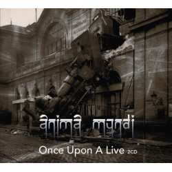 ANIMA MUNDI - ONCE UPON A LIVE (2-CD)