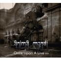 ANIMA MUNDI - ONCE UPON A LIVE (2-CD)