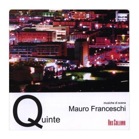 MAURO FRANCESCHI - QUINTE (CD)
