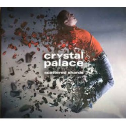 CRYSTAL PALACE - SCATTERED SHARDS (CD)