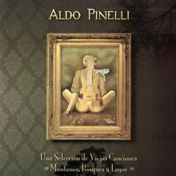 ALDO PINELLI - MONTANAS, BOSQUES Y LAGOS (CD)