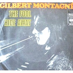 "GILBERT MONTAGNE' -THE FOOL (vinile 7"")"