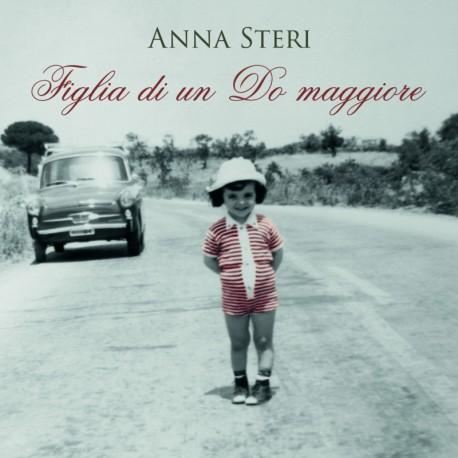 ANNA STERI - FIGLIA DI UN DO MAGGIORE (CD)
