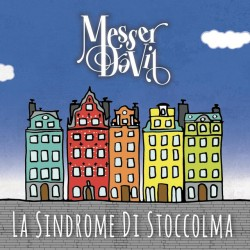 MESSER DAVIL - LA SINDROME DI STOCCOLMA (CD)