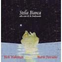 RICK WAKEMAN & MARIO FASCIANO - STELLA BIANCA ALLA CORTE DI RE FERDINANDO (CD)