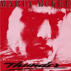 """MARIA MCKEE - SHOW ME HEAVEN (7"""")"""