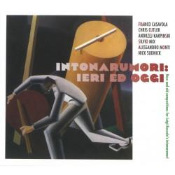 VARIOUS ARTISTS - INTONARUMORI : IERI ED OGGI (CD)