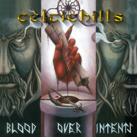 CELTIC HILLS - BLOOD OVER INTENTS (CD)