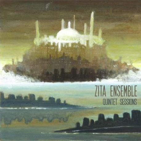 ZITA ENSEMBLE - QUINTET SESSIONS  (CD)