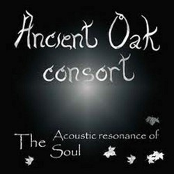 ANCIENT OAK CONSORT - ACOUSTIC RESONANCE OF SOUL  (CD)