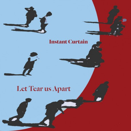 INSTANT CURTAIN - LET TEAR US APART (CD)