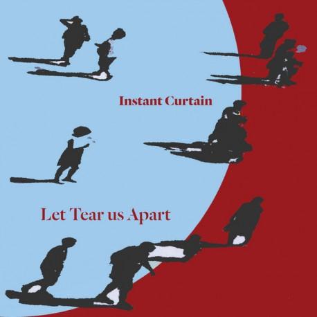 INSTANT CURTAIN - LET TEAR US APART (CD)