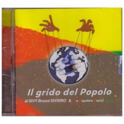 SIVY BRUNO SIVIERO & LPE BAND - IL GRIDO DEL POPOLO (CD)