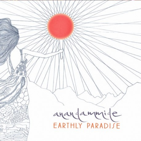 ANANDAMMIDE - EARTHLY PARADISE  (CD)
