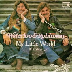 "WATERLOO & ROBINSON - MY LITTLE WORLD/MARILYN (7"" VINYL)"