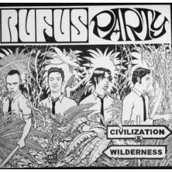 RUFUS PARTY - CIVILIZATION & WILDERNESS  (LP+CD)