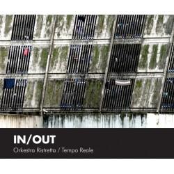 ORKESTRA RISTRETTA/TEMPO REALE - IN / OUT  (CD)
