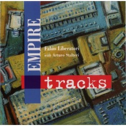 FABIO LIBERATORI /ARTURO STALTERI - EMPIRE TRACKS  (LP)