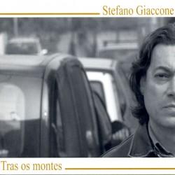 STEFANO GIACCONE - TRAS OS MONTES