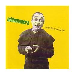 ADDAMANERA - NELLA TASCA DE IL ZIO (CD)