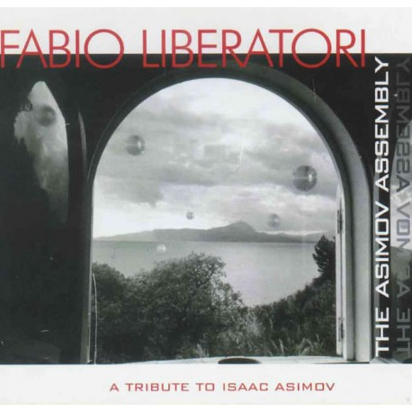 FABIO LIBERATORI - The ASIMOV ASSEMBLY