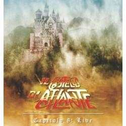IL CASTELLO DI ATLANTE - CAPITOLO 8: LIVE (DVD)