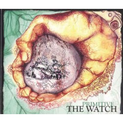 THE WATCH - PRIMITIVE