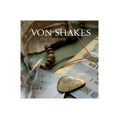 VON SHAKES - THE ROUTINE (CD)